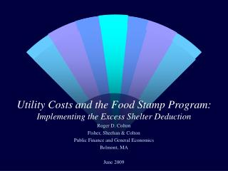 Utility Costs and the Food Stamp Program: Implementing the Excess Shelter Deduction