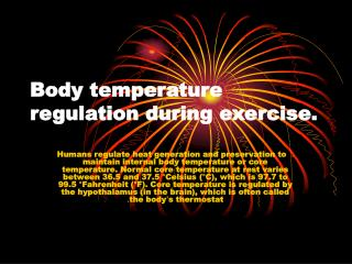 Body temperature regulation during exercise.