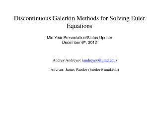 Discontinuous Galerkin Methods for Solving Euler Equations