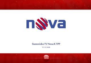 Stanovisko TV Nova K TPP 15. 8. 2008