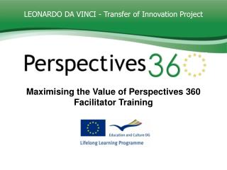 LEONARDO DA VINCI - Transfer of Innovation Project