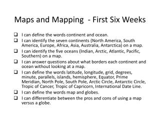 Maps and Mapping  - First Six Weeks