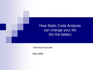 How Static Code Analysis can change your life (for the better)