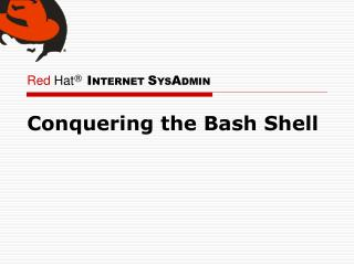 Conquering the Bash Shell