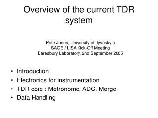 Overview of the current TDR system