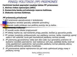 PINIG Ų POLITIKOS  (PP)  PRIEMONĖS
