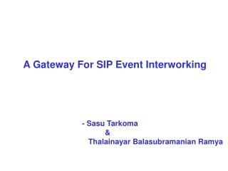 A Gateway  F or SIP Event Interworking