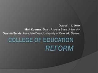 College of education  reform