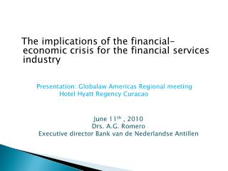 The implications of the financial-economic crisis for the financial services industry