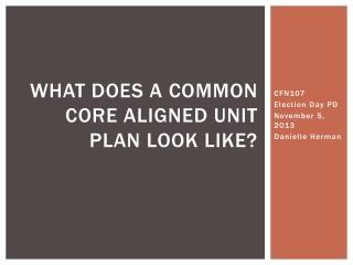 What does a common core aligned unit plan look like?