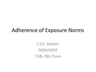 Adherence of Exposure Norms
