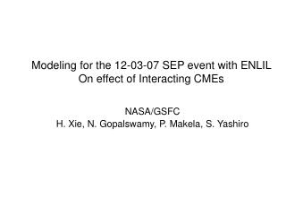 Modeling for the 12-03-07 SEP event with ENLIL  On effect of Interacting CMEs
