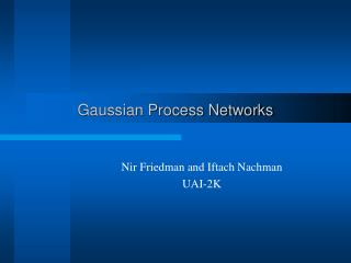 Gaussian Process Networks