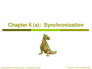 Chapter 6 (a):  Synchronization