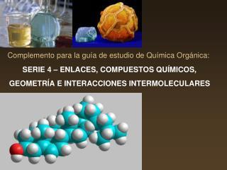 Complemento para la guía de estudio de Química Orgánica: