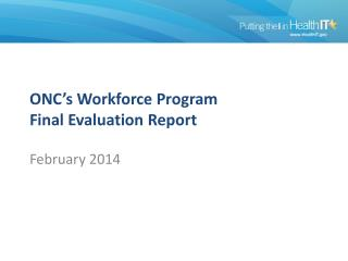 ONC�s Workforce Program Final Evaluation Report