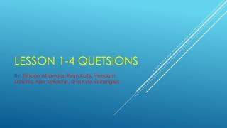 Lesson 1-4  Quetsions