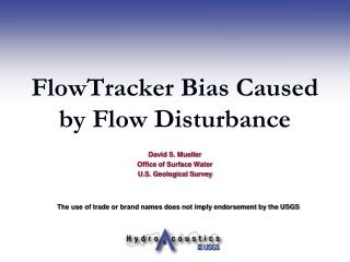 FlowTracker Bias Caused by Flow Disturbance