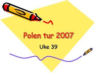 Polen tur 2007