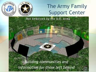 The Army Family  Support Center