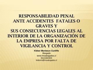 RESPONSABILIDAD PENAL ANTE ACCIDENTES  FATALES O GRAVES Y