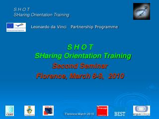 S H O T  SHaring Orientation Training