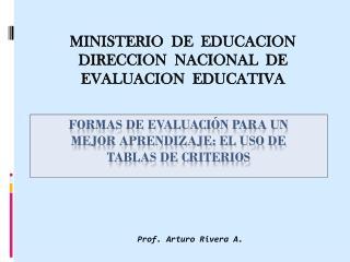 Formas de evaluación para un mejor aprendizaje: El uso de tablas de criterios