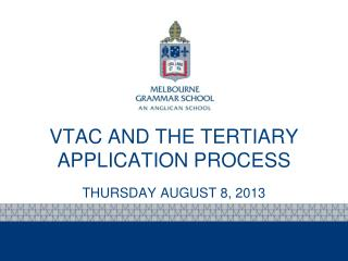 VTAC AND  THE  TERTIARY APPLICATION  PROCESS