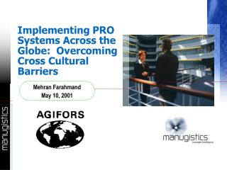 Implementing PRO Systems Across the Globe:  Overcoming Cross Cultural Barriers