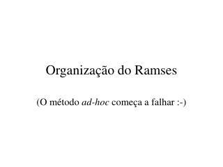 Organização do Ramses