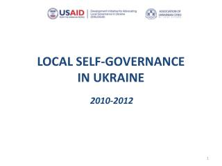 LOCAL SELF-GOVERNANCE  IN UKRAINE