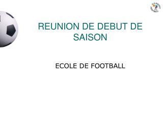 REUNION DE DEBUT DE SAISON