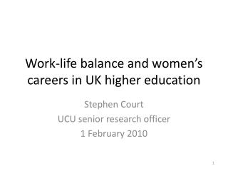 Work-life balance and women's careers in UK higher education