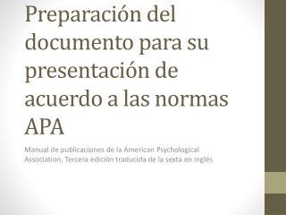 Preparación del documento para su presentación de acuerdo a las normas APA