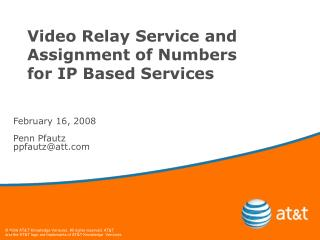 Video Relay Service and Assignment of Numbers for IP Based Services