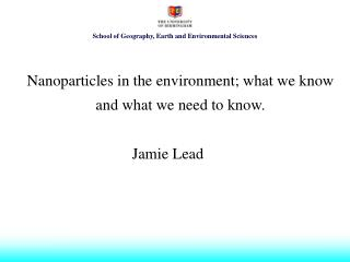 Nanoparticles in the environment; what we know and what we need to know.