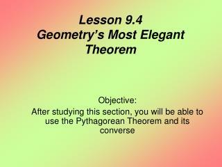 Lesson 9.4  Geometry's Most Elegant Theorem