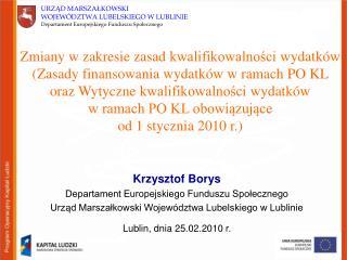Krzysztof Borys Departament Europejskiego Funduszu Społecznego