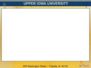 UPPER IOWA UNIVERSITY WWW.UIU.EDU