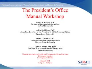 The President's Office  Manual Workshop