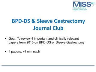 BPD-DS & Sleeve Gastrectomy  Journal Club