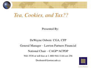 Tea, Cookies, and Tax??
