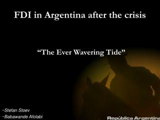 FDI in Argentina after the crisis