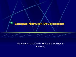 Campus Network Development