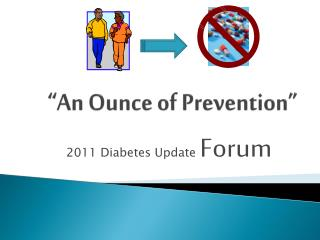 �An Ounce of Prevention�
