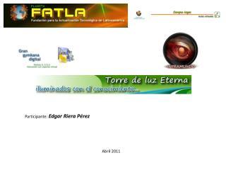 Participante:  Edgar Riera P�rez