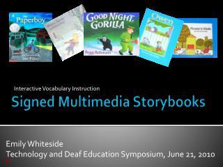Signed Multimedia Storybooks
