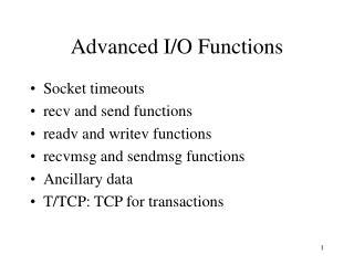 Advanced I/O Functions