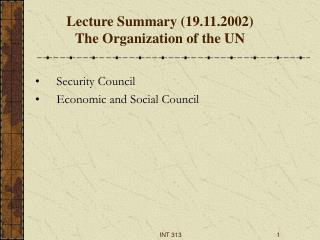 Lecture  Summary  (19.11.2002) The Organization of the UN