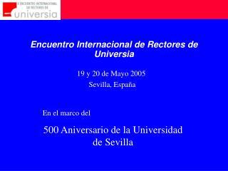 19 y 20 de Mayo 2005  Sevilla, Espa�a